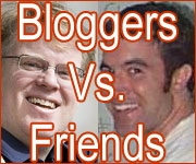 Bloggers Versus Friends